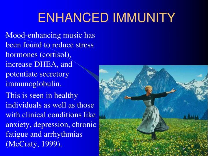 ENHANCED IMMUNITY