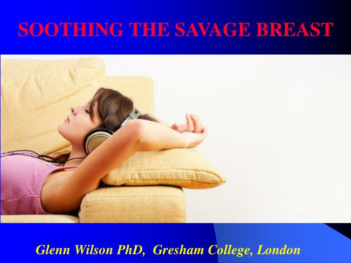 Glenn wilson phd gresham college london
