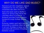 why do we like sad music