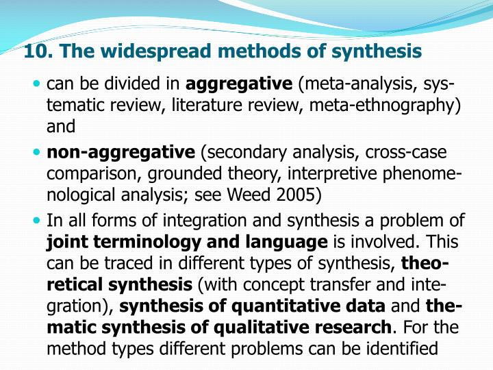 10. The widespread methods of synthesis