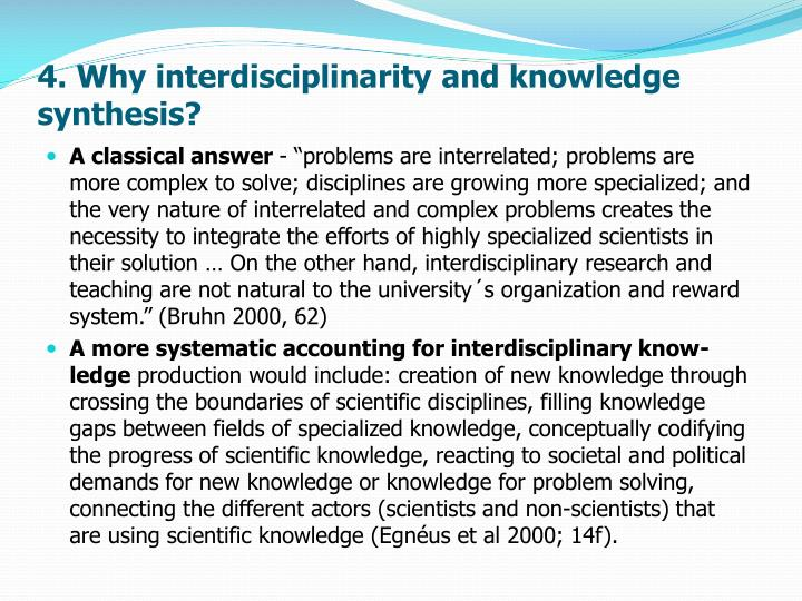 4. Why interdisciplinarity and knowledge synthesis?