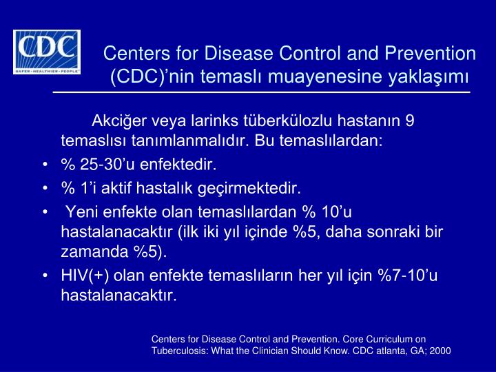 Centers for Disease Control and Prevention (CDC)nin temasl muayenesine yaklam