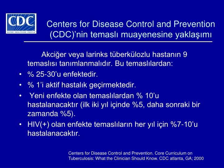 Centers for Disease Control and Prevention (CDC)'nin temaslı muayenesine yaklaşımı