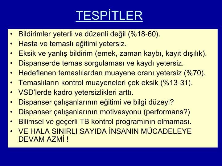 TESPİTLER