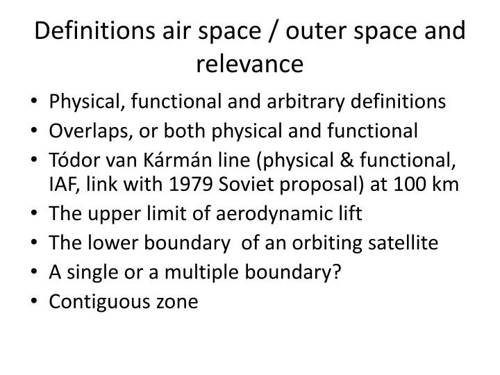 Definitions air space / outer space and relevance