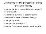 definitions for the purposes of traffic rights and liability
