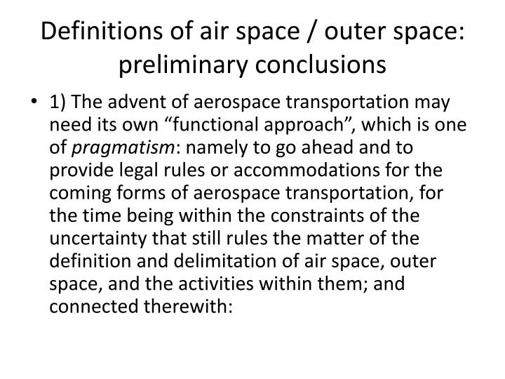 Definitions of air space / outer space: preliminary conclusions