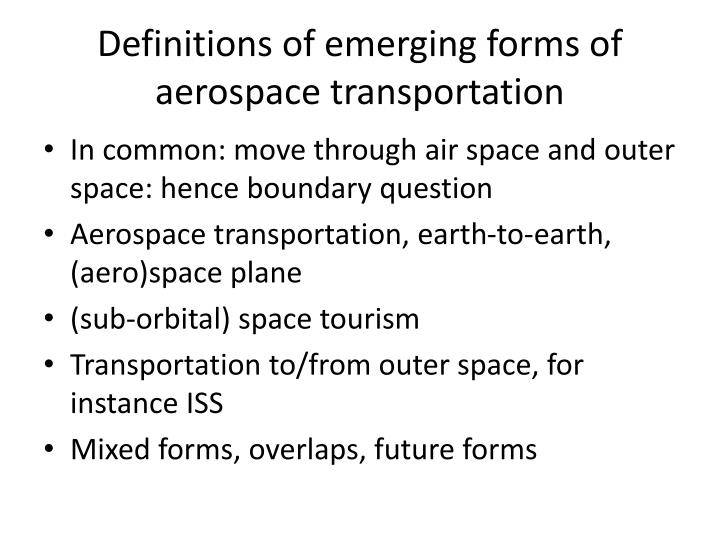 Definitions of emerging forms of aerospace transportation