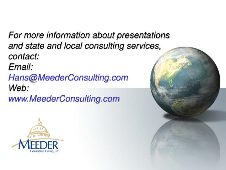 For more information about presentations and state and local consulting services, contact:
