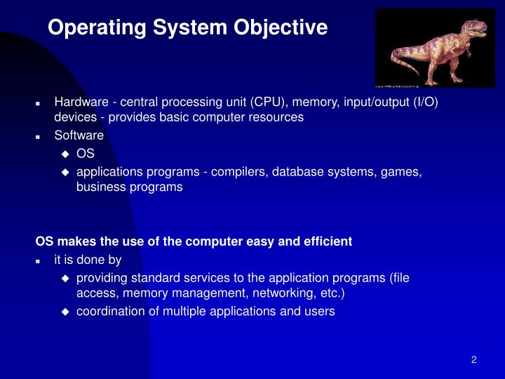Operating system objective