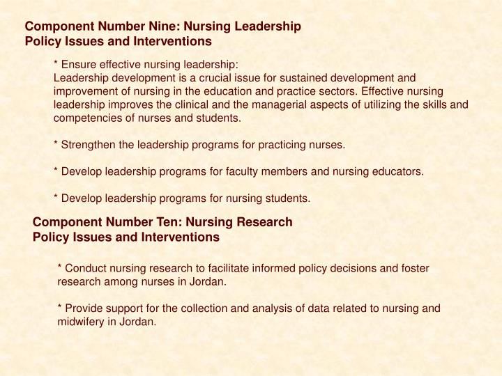 Component Number Nine: Nursing Leadership