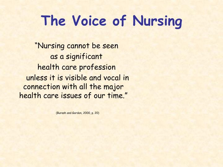 The Voice of Nursing