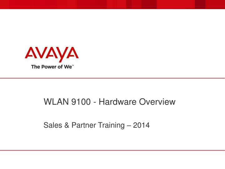 wlan 9100 hardware overview