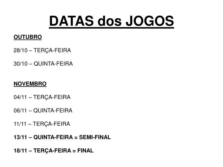 DATAS dos JOGOS