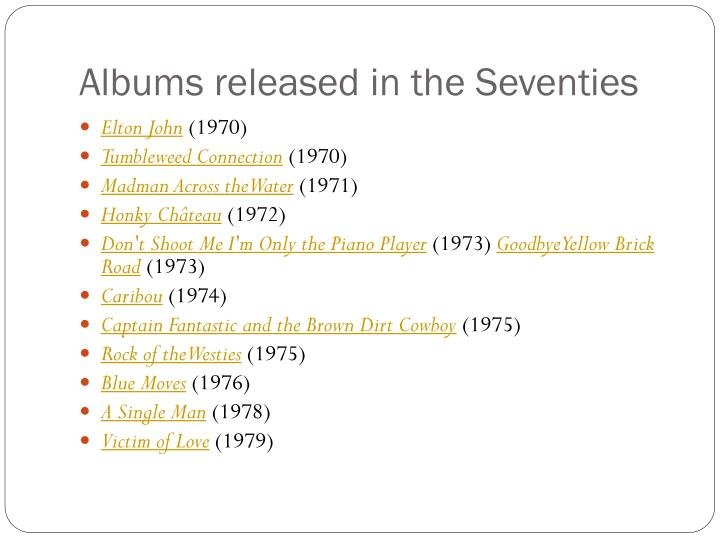 Albums released in the Seventies