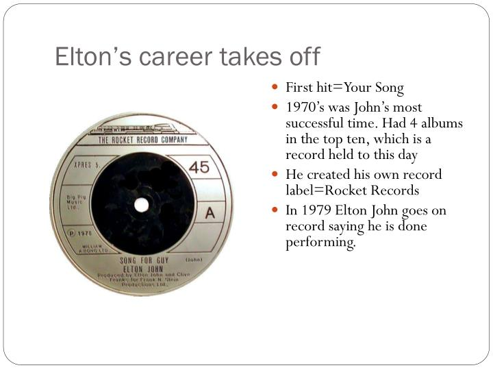Elton's career takes off