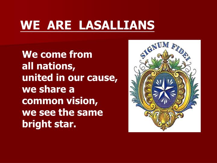 WE  ARE  LASALLIANS