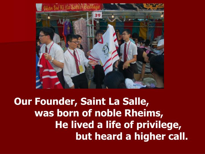 Our Founder, Saint La Salle,