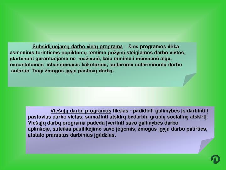 Subsidijuojamų darbo vietų programa
