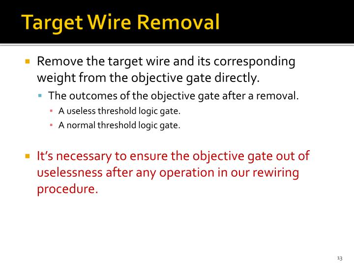 Target Wire Removal