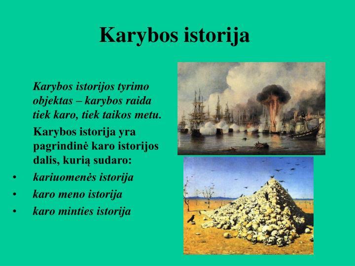 Karybos istorija