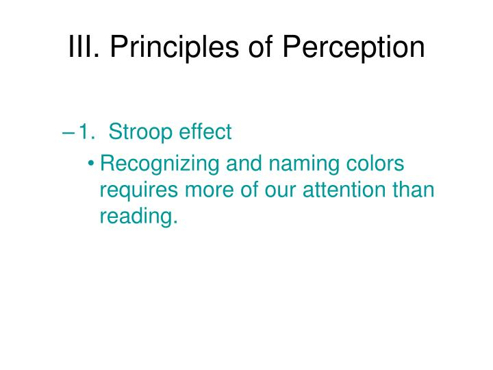 III. Principles of Perception