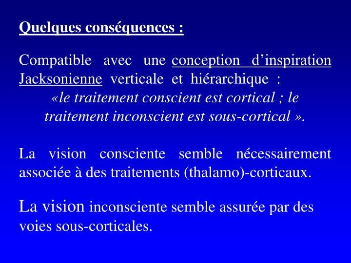 Quelques conséquences :