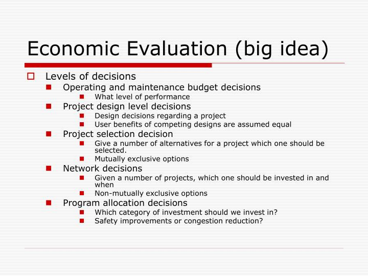 Economic Evaluation (big idea)