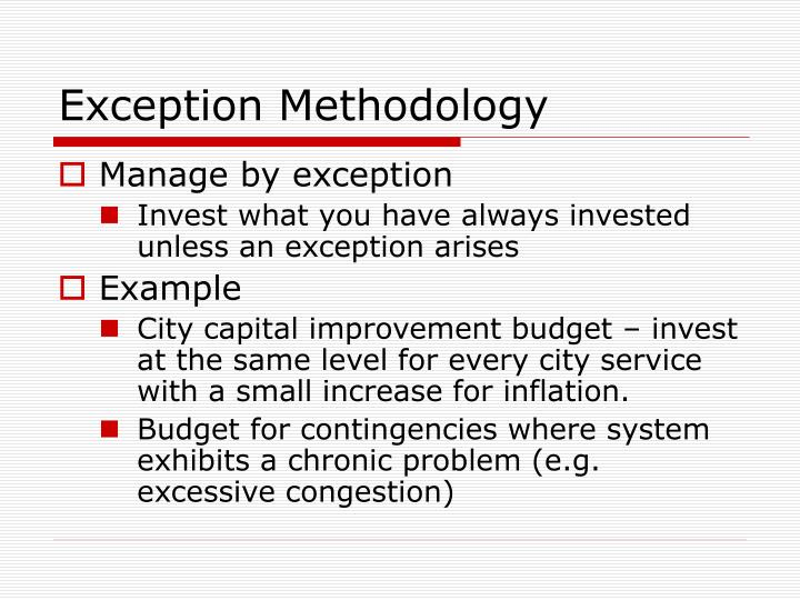 Exception Methodology