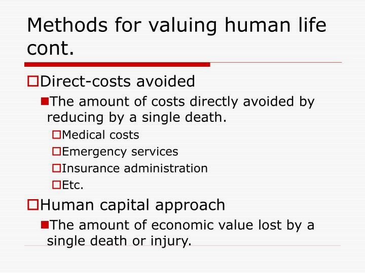 Methods for valuing human life cont.