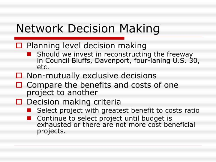 Network Decision Making