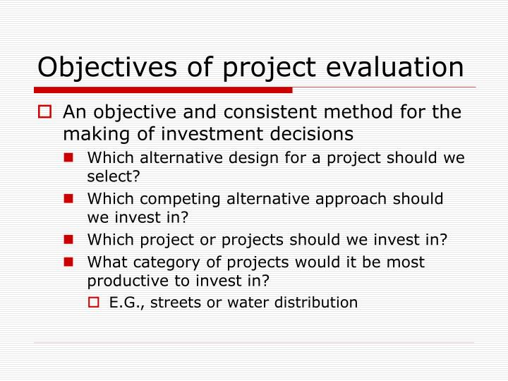 Objectives of project evaluation