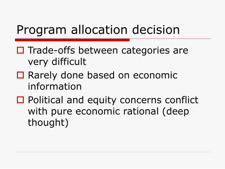 Program allocation decision