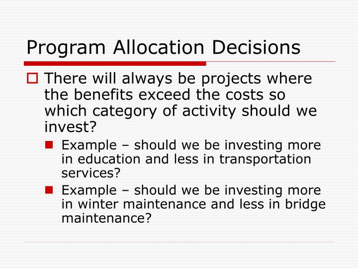 Program Allocation Decisions