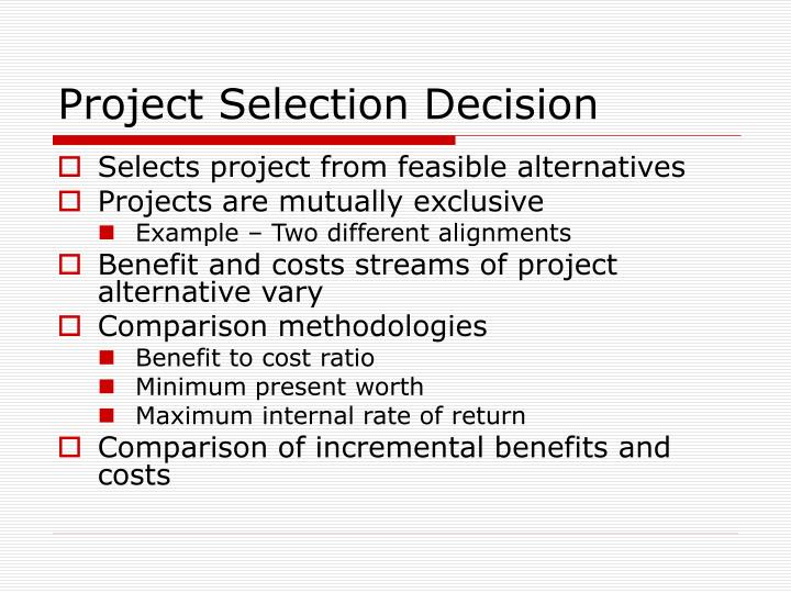 Project Selection Decision
