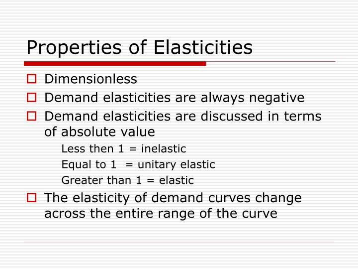 Properties of Elasticities