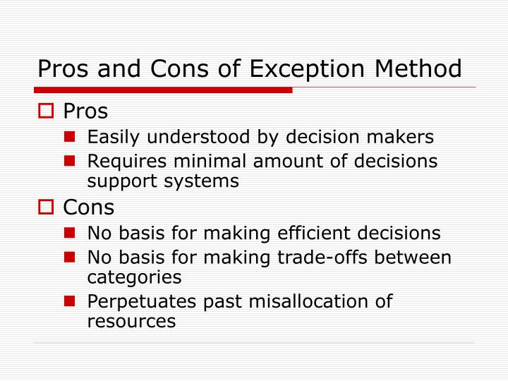 Pros and Cons of Exception Method