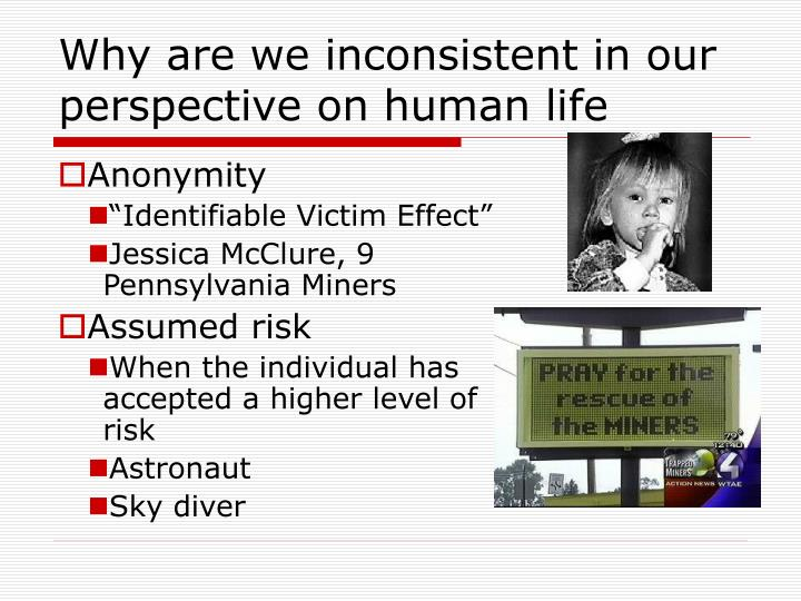 Why are we inconsistent in our perspective on human life