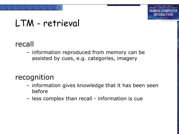 LTM - retrieval