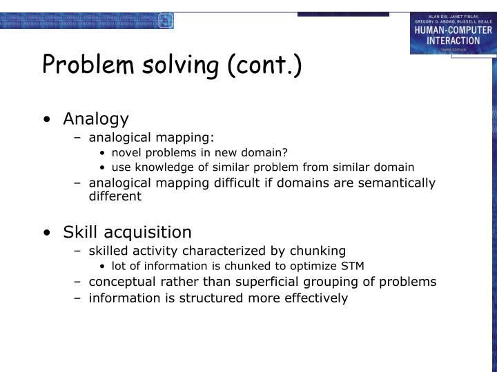 Problem solving (cont.)