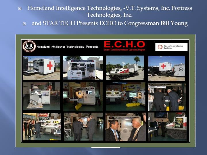 Homeland Intelligence Technologies, -V.T. Systems, Inc. Fortress Technologies, Inc.