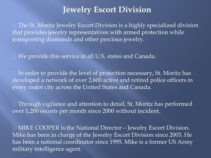 Jewelry Escort Division