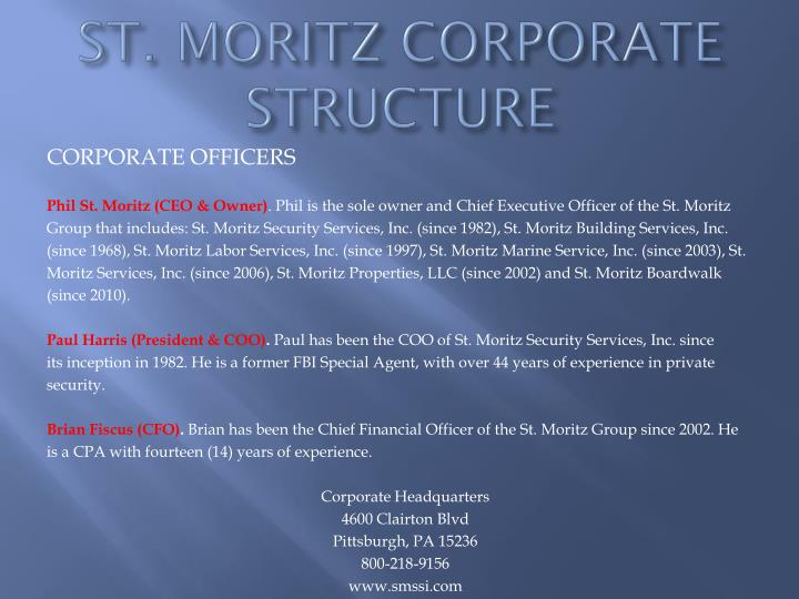 ST. MORITZ CORPORATE STRUCTURE