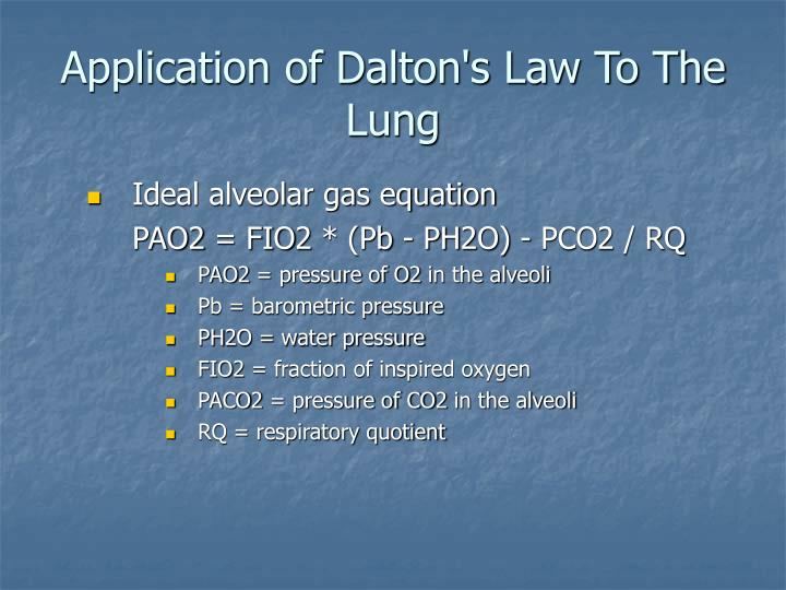 Application of Dalton's Law To The Lung