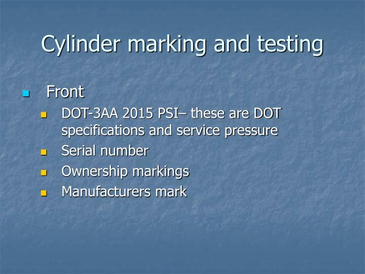 Cylinder marking and testing