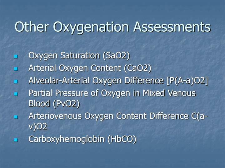 Other Oxygenation Assessments
