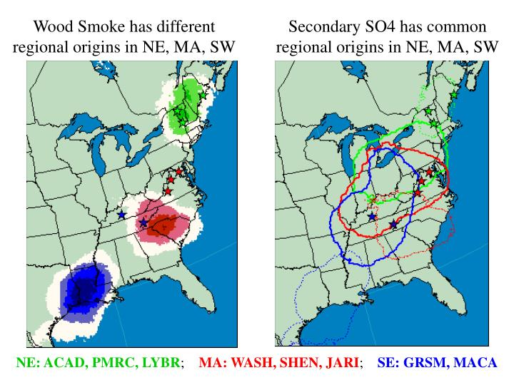 Wood Smoke has different regional origins in NE, MA, SW