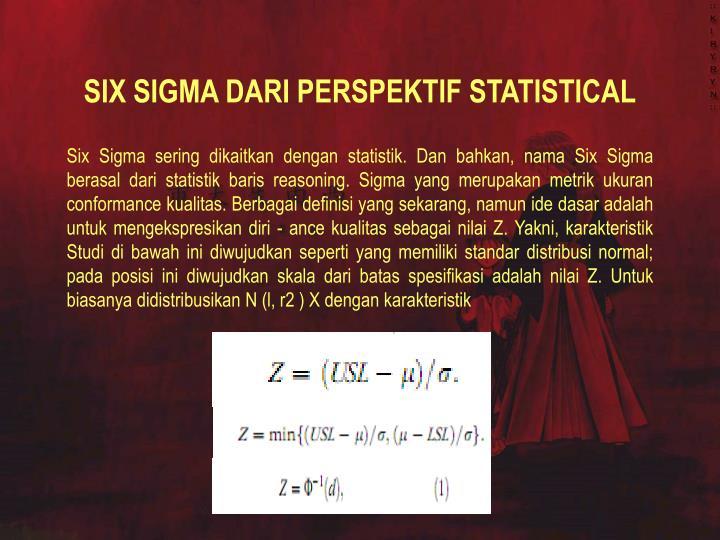 SIX SIGMA DARI PERSPEKTIF STATISTICAL