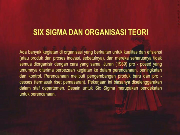 SIX SIGMA DAN ORGANISASI