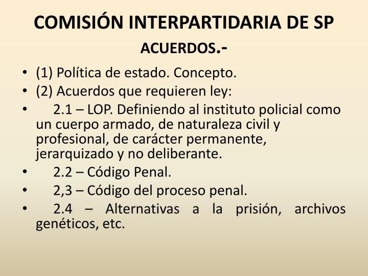 COMISIÓN INTERPARTIDARIA DE SP